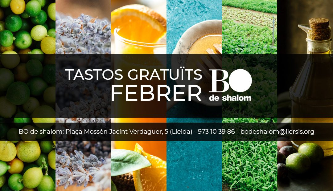 Tastos gratuïts i guiats de BO de Shalom – Febrer 2019
