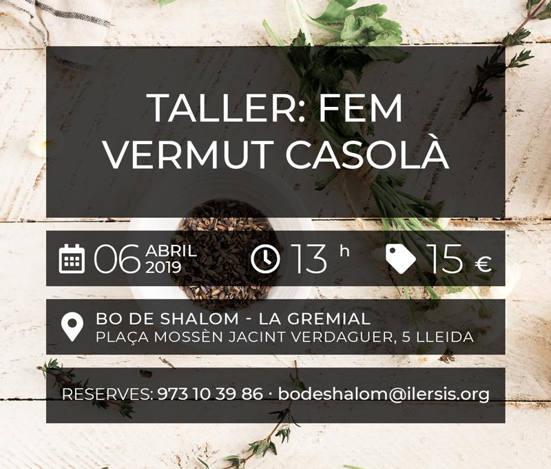Taller: Fem Vermut Casolà